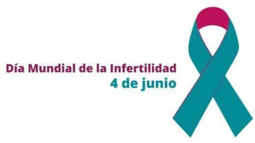 4 de Junio. Dia mundial de la infertilidad